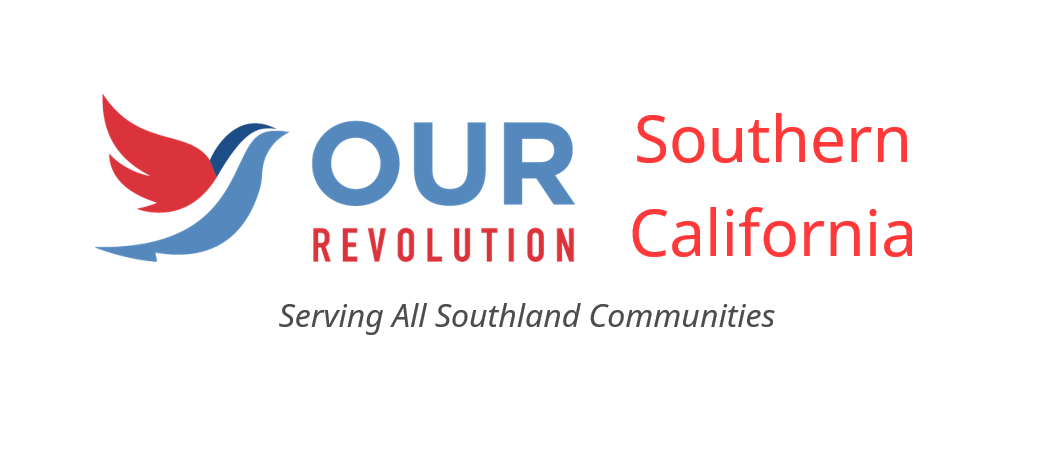 PRESS RELEASE: Announcing Our Revolution Southern California